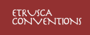 Etrusca Conventions